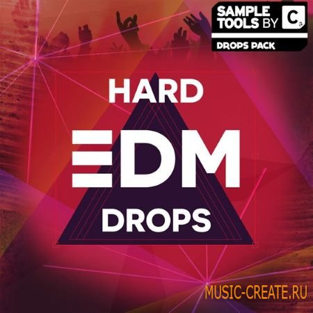 Sample Tools by Cr2 - Hard EDM Drops (WAV MiDi Ableton Project Spire) - сэмплы EDM