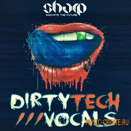 Sharp - Dirty Tech Vocals (WAV) - сэмплы вокала