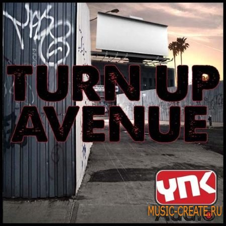 YnK Audio - Turn Up Ave (ACiD WAV AiFF MiDi FLP) - сэмплы Urban Pop