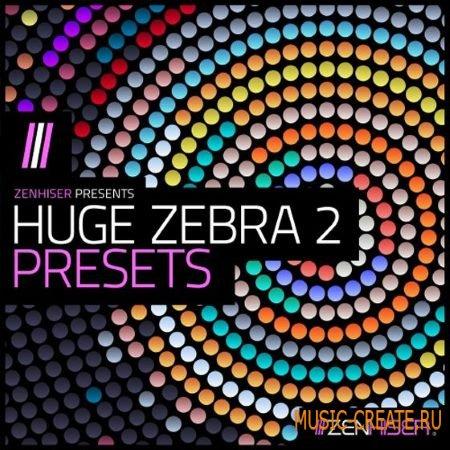 Zenhiser - Huge Zebra 2 Presets (Zebra 2 presets)