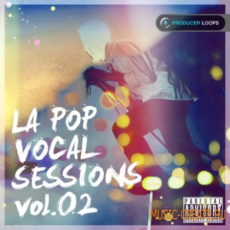 Producer Loops - LA Pop Vocal Sessions Vol.2 (ACiD WAV) - вокальные сэмплы