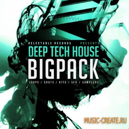Delectable Records - Deep Tech House Big Pack (MULTiFORMAT) - сэмплы Tech House, Deep House