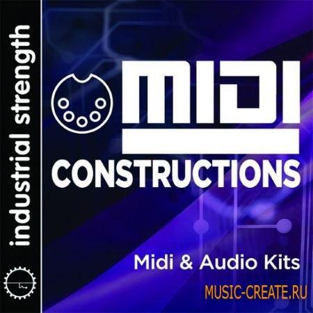 Industrial Strength - MIDI Constructions (WAV AiFF MiDi) - сэмплы EDM