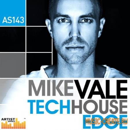 Loopmasters - Mike Vale Tech House Edge (MULTiFORMAT) - сэмплы Tech House