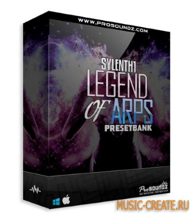 ProSoundz - Sylenth1 Legend Of Arps Presetbank (Sylenth presets)