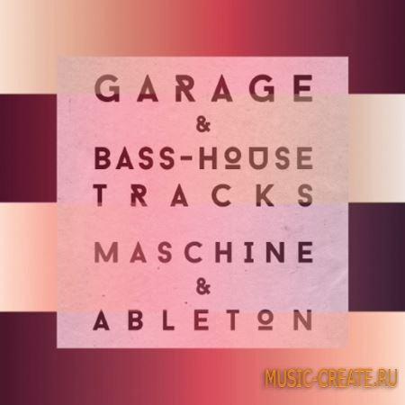 Sample Magic - Garage and Bass House Tracks (WAV MiDi Massive Ableton Projects) - сэмплы Garage, Bass House