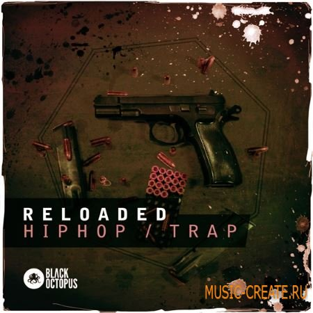 Black Octopus Sound Reloaded (WAV MiDi) - сэмплы Hip Hop, Trap