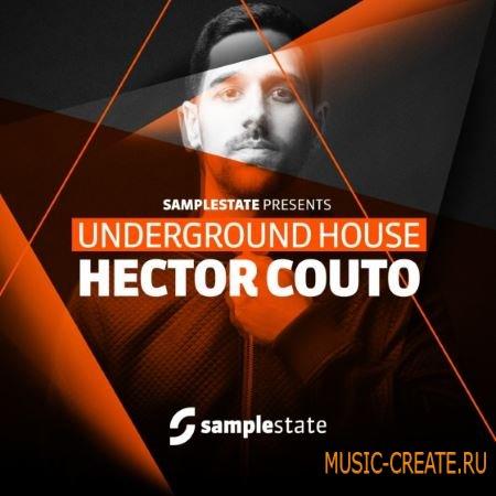 Samplestate - Hector Couto Underground House (WAV REX) - сэмплы House