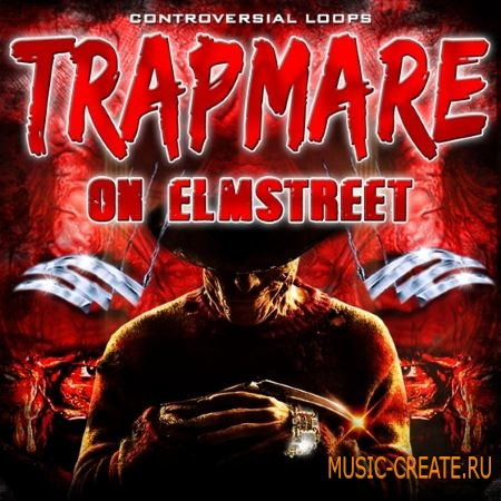 Controversial Loops - Trapmare On Elm Street (WAV MiDi) - сэмплы Trap