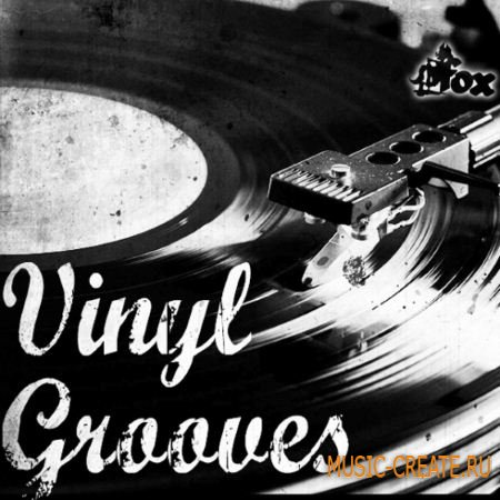 Fox Samples - Vinyl Grooves (WAV MiDi) - сэмплы Old School