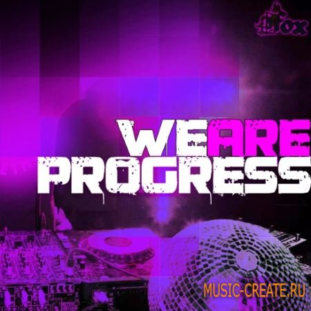 Fox Samples - WE ARE PROGRESS (WAV MiDi) - сэмплы Progressive House