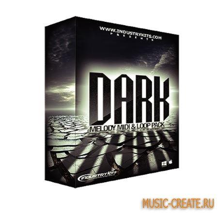 Industrykits - Dark Melody MIDI and Loop Pack (WAV MiDi FLP) - сэмплы Trap, Hip Hop