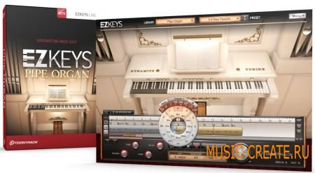 Toontrack - EZkeys Pipe Organ v1.0.0 WiN/MAC (Team R2R) - библиотека звуков органа