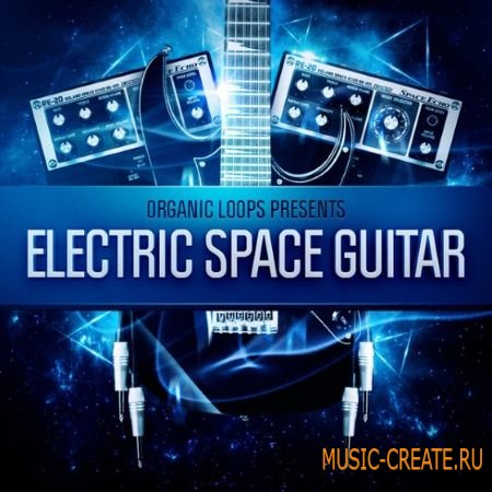 Organic Loops - Electric Space Guitar (WAV REX) - сэмплы электрической гитары