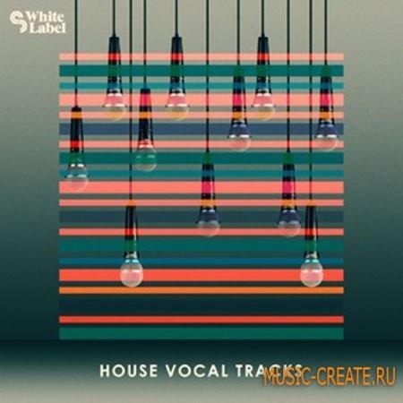 SM White Label - House Vocal Tracks (WAV) - сэмплы вокала