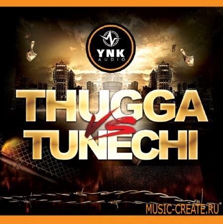 YnK Audio - Thugga Vs Tunechi (WAV MiDi FLP) - сэмплы ударных