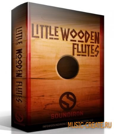 Soundiron - Little Wooden Flutes (KONTAKT) - библиотека звуков деревянной флейты