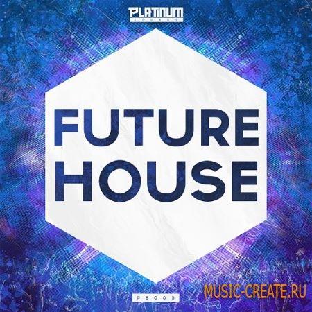 Platinum Sounds - Future House 2015 (WAV MiDi) - сэмплы Future House