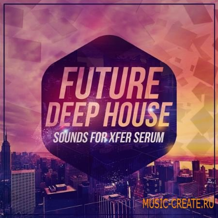 Mainroom Warehouse - Future Deep House Sounds For XFER RECORDS SERUM (FXP)