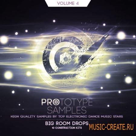 Prototype Samples - Big Room Drops Vol.4 (WAV) - сэмплы Big Room House, Electro House