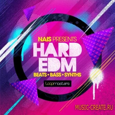 Loopmasters - Nais Hard EDM (MULTiFORMAT) - сэмплы EDM