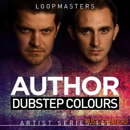 Loopmasters - Author Dubstep Colours (MULTiFORMAT) - сэмплы Dubstep