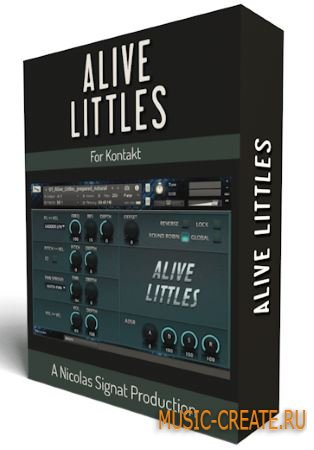 Nicolas Signat - Alive Littles V1 (KONTAKT)