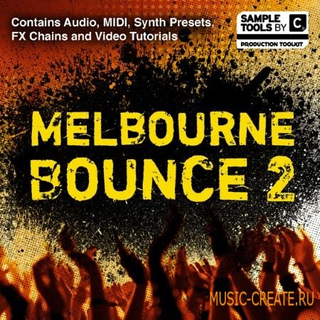 Sample Tools by Cr2 - Melbourne Bounce 2 (MULTiFORMAT) - сэмплы Melbourne Bounce