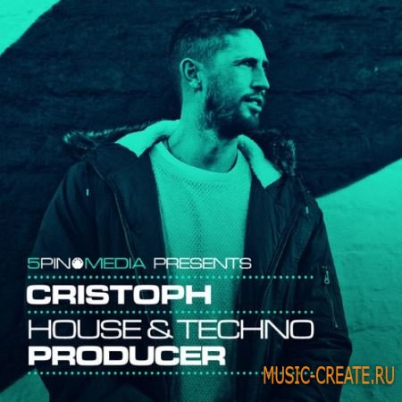 5Pin Media Cristoph House and Techno Producer (MULTiFORMAT) - сэмплы House, Techno