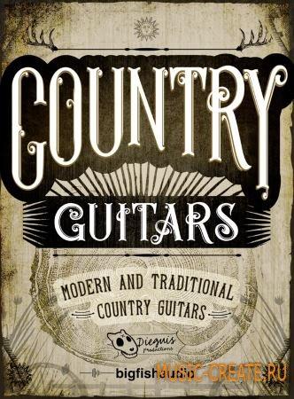 Dieguis Productions and Big Fish Audio - Country Guitars (MULTiFORMAT / KONTAKT) - сэмплы гитар в стиле кантри