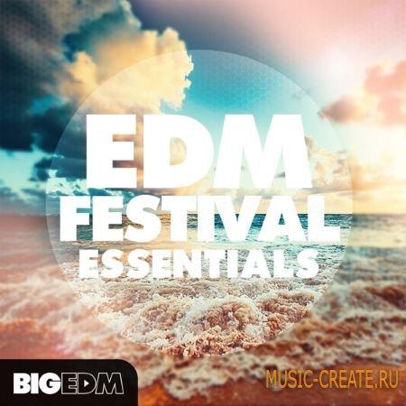 Big EDM - EDM Festival Essentials (WAV MiDi Sylenth1 SPiRE TUTORiAL) - сэмплы EDM