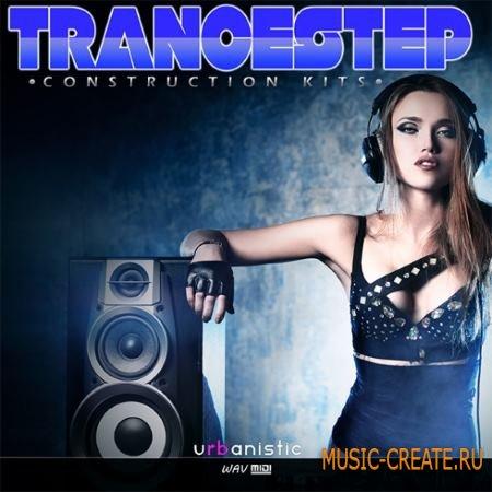 Urbanistic - Trancestep (WAV MiDi) - сэмплы Dubstep, Trance