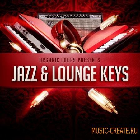 Organic Loops - Jazz and Lounge Keys (WAV REX) - сэмплы клавишных