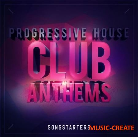 Mainroom Warehouse - Progressive House Club Anthems Songstarters (WAV MiDi) - сэмплы Progressive House