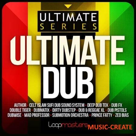 Loopmasters - Ultimate Dub (MuLTiFORMAT) - сэмплы Dub