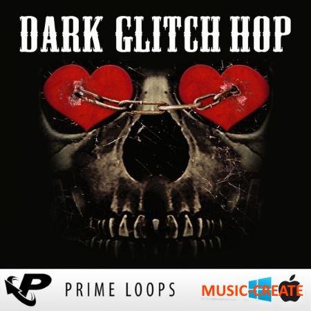 Prime Loops - Dark Glitch Hop (ACiD WAV) - сэмплы Glitch Hop