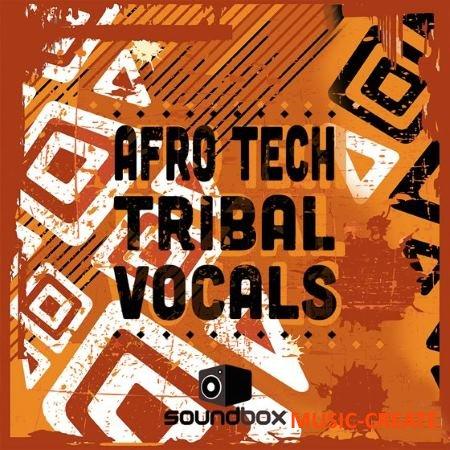 Soundbox - Afro Tech Tribal Vocals (WAV) - афро вокалы