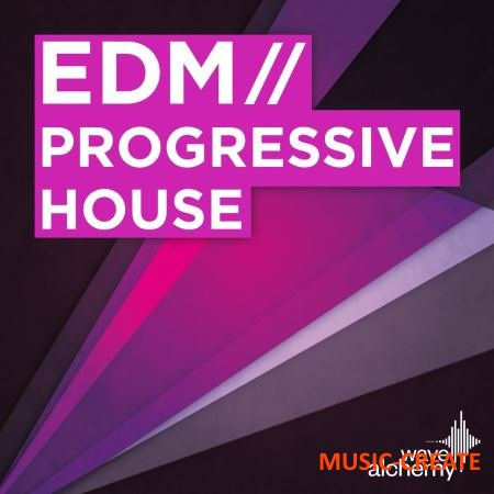 Wave Alchemy - EDM Progressive House (MULTiFORMAT) - сэмплы EDM, Progressive House