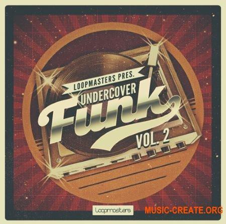 Loopmasters - Undercover Funk Vol 2 (WAV REX) - сэмплы Funk