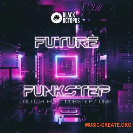 Black Octopus Sound - Future Funkstep (WAV Ni MASSiVE) - сэмплы Neurofunk, Drum and Bass