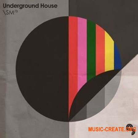 Sample Magic - Underground House (MULTiFORMAT) - сэмплы House