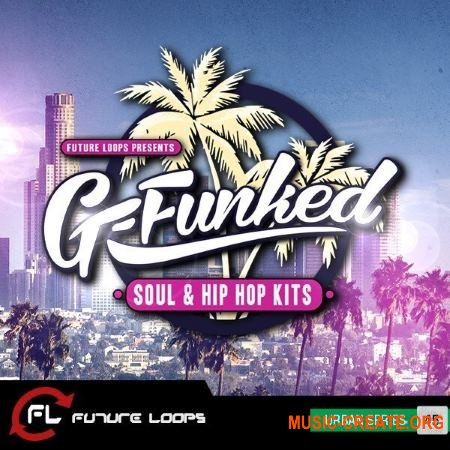 Future Loops - G-Funked Soul and Hip Hop Kits (WAV REX) - сэмплы Soul, Hip Hop