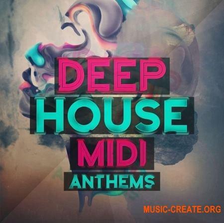 Mainroom Warehouse - Deep House Midi Anthems (MiDi)