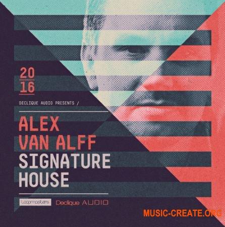 Loopmasters - Alex Van Alff - Signature House (MULTiFORMAT) - сэмплы House