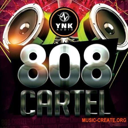 YnK Audio - 808 Cartel (ACiD WAV MiDi REX FLP AiFF) - сэмплы Trap