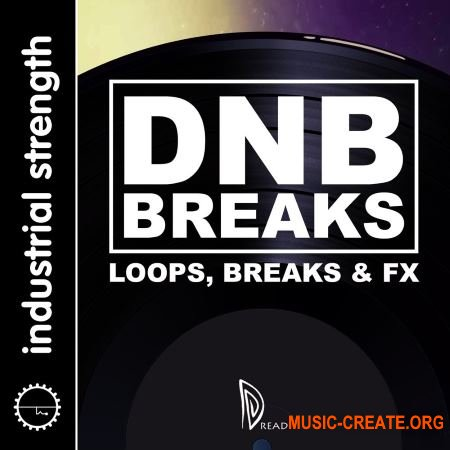 Industrial Strength - Dread – Drum and Bass Breakbeats (WAV) - сэмплы Drum and Bass