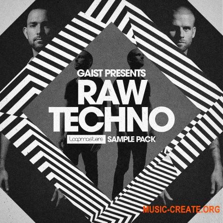 Loopmasters - Gaist Raw Techno (MULTiFORMAT) - сэмплы Techno