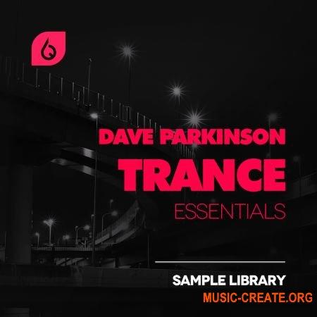 Freshly Squeezed Samples - Dave Parkinson Trance Essentials (WAV MiDi FXB) - сэмплы Trance