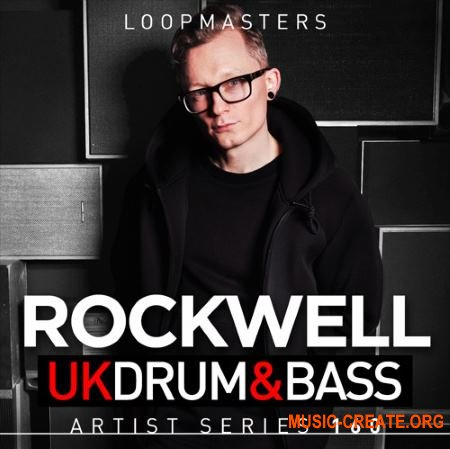 Loopmasters - Rockwell UK Drum and Bass (MULTiFORMAT) - сэмплы Drum and Bass