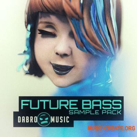DABRO Music - Future Bass (WAV MiDi) - сэмплы Future Bass, Trap, Chillstep